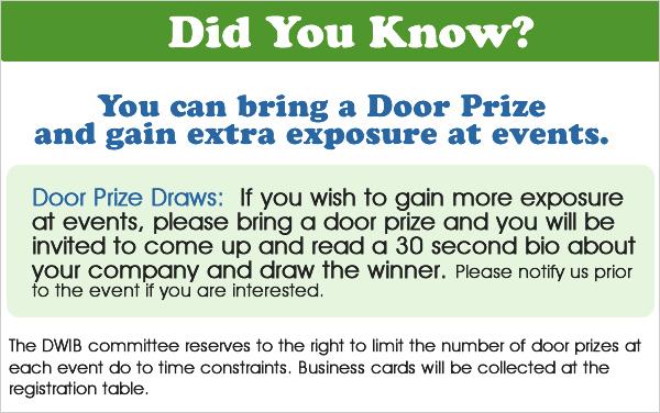 Door prizes for extra exposure