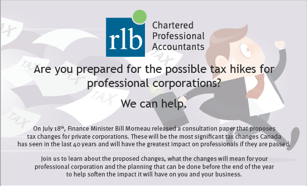 Business Owners Beware Unfavourable Tax Changes are Imminent